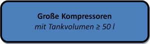 Menüblock Große Kompressoren